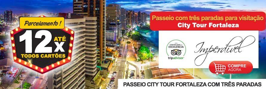 Passeio City Tour em Fortaleza Três Paradas para Visitação