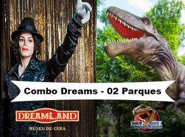 Combo Museu de Cera e Vale dos Dinossauros