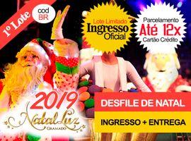 INGRESSO NATAL LUZ / DESFILE DE NATAL: Entrega no Hotel