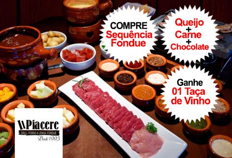Sequencia Fondue Restaurante Il Piacere + 01 taça de vinho