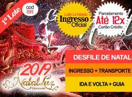 INGRESSO NATAL LUZ  / DESFILE Com Transporte + Guia