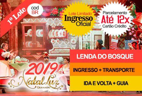 INGRESSO NATAL LUZ / LENDA DO BOSQUE: Transporte + Guia