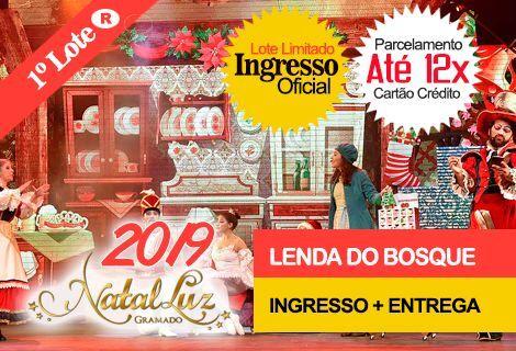 INGRESSO NATAL LUZ / LENDA DO BOSQUE: Com Entrega no Hotel
