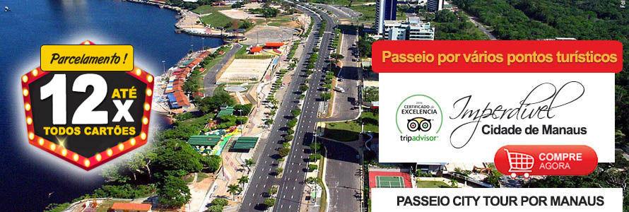 Passeio City Tour por Manaus