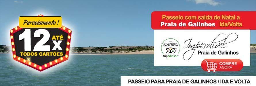 Ingresso Passeio Praia de Galinhos com Barco